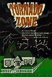 Tornado Zone, Laura Moody, 0965832007