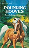 Pounding Hooves, Dorothy G. Johnston, 0912692774