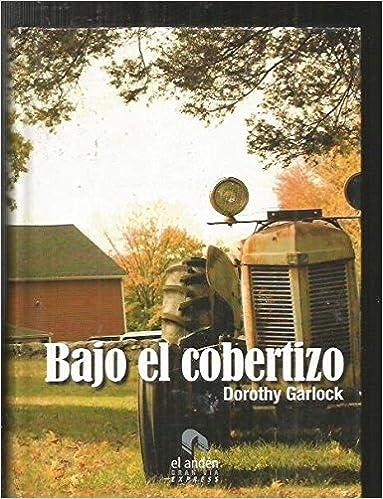 Bajo el cobertizo (Spanish) Paperback – 2008