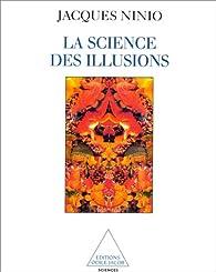 La science des illusions par Jacques Ninio