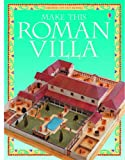 Make This Roman Villa, Iain Ashman, 0746036906