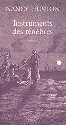 Instruments des ténèbres - Prix Goncourt des Lycéens 1996