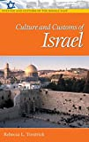 Culture and Customs of Israel, Rebecca L. Torstrick, 0313320918