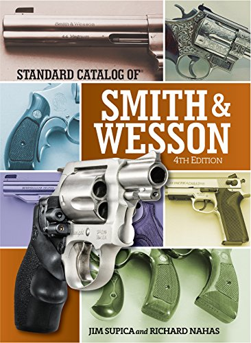 (Standard Catalog of Smith & Wesson (Standard Catalog of Smith and Wesson))