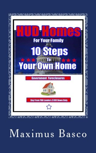 HUD Homes For Your Family: 10 Seps tp Your New Home (Hud Homes)