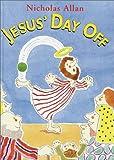 Jesus' Day Off, Nicholas Allan, 0385326203