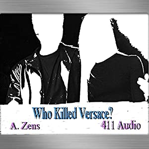Who Killed Versace?: Understanding A. Cunanan Audiobook