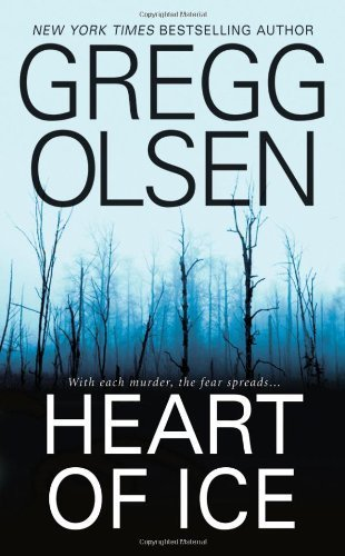 (Heart of Ice by Olsen, Gregg (2009) Mass Market Paperback)