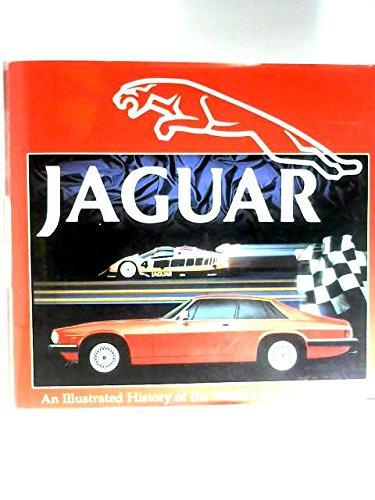 Jaguar: an illustrated History of the world's Most Elegant Car
