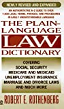 The Plain-Language Law Dictionary, Robert E. Rothenberg, 0451184084