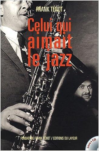 En ligne téléchargement gratuit Celui qui aimait le jazz (1CD audio) pdf ebook