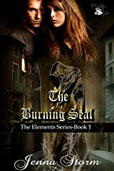 The Burning Seal (The Elements Series Book 1)