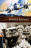 Oxford Bookworms Library: Level 2:: Amelia Earhart audio CD pack