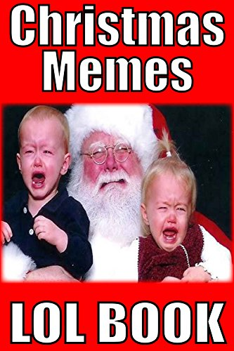 memes funny christmas memes the most funny hilarious memes of christmas by