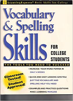 Book Vocabulary and Spelling Skills for College Students (Learningexpress Basic Skills for College Students)