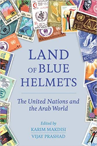 Book Land of Blue Helmets: The United Nations and the Arab World (2016-10-18)