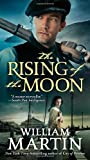 The Rising of the Moon, William Martin, 0765367017