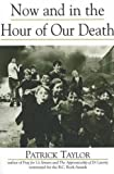 Now and in the Hour of Our Death, Patrick Taylor, 1894663993
