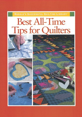 Quilting Tips (Best All-Time Tips for Quilters)