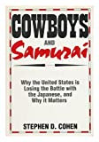 Cowboys and Samurais, Stephen D. Cohen, 0887304168
