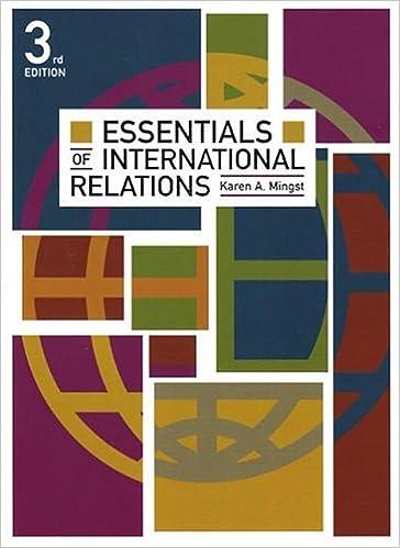 Essentials of International Relations, Third Edition: Karen Mingst