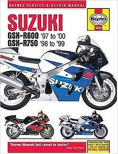 Suzuki GSXR600 1997 2000 GSXR750 1996 1999 Haynes Repair Manuals Hardcover 2004