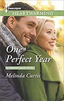 One Perfect Year (A Harmony Valley Novel) by [Curtis, Melinda]