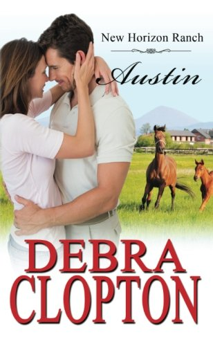 Read Online Austin (New Horizon Ranch) (Volume 8) ebook