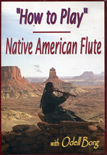 How to Play Native American Flute with Odell Borg