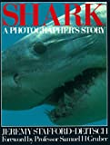 Shark, Jeremy Stafford-Deitsch, 0871567334