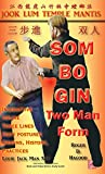 img - for Som Bo Gin Two Man Form: Southern Praying Mantis Kung Fu book / textbook / text book