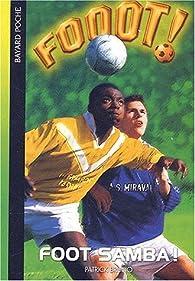 Fooot !, Tome 4 : Foot Samba ! par Claude Merle