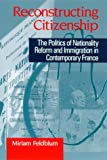 Reconstructing Citizenship (Suny Series, National Identities)