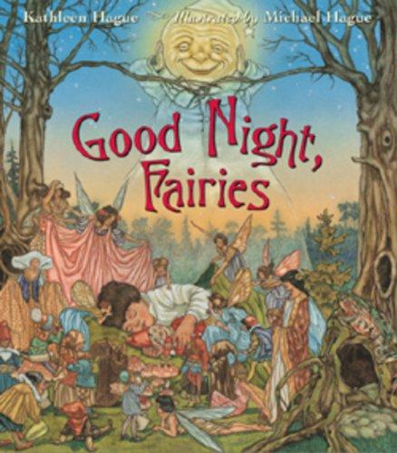 Good Night, Fairies: Kathleen Hague, Michael Hague: Amazon com au: Books
