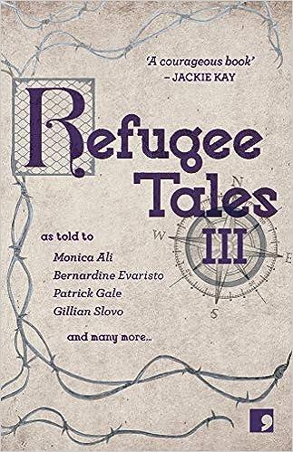 Amazon.com: Refugee Tales: Volume III (9781912697113 ...
