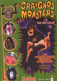Ze craignos monsters, tome 3 : Le re-retour par Jean-Pierre Putters