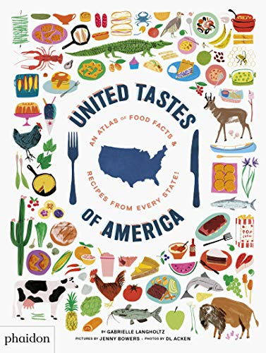 United Tastes of America: An Atlas of
