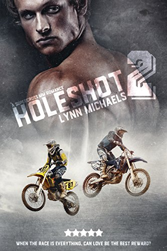 Holeshot 2 by [Michaels, Lynn]