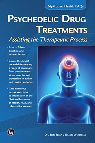Psychedelic Drug Treatments: Assisting the Therapeutic Process (MyModernHealth ()