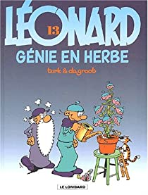Léonard, tome 13 : Génie en herbe par Turk