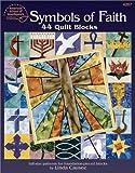 Symbols of Faith: 44 Quilt Blocks
