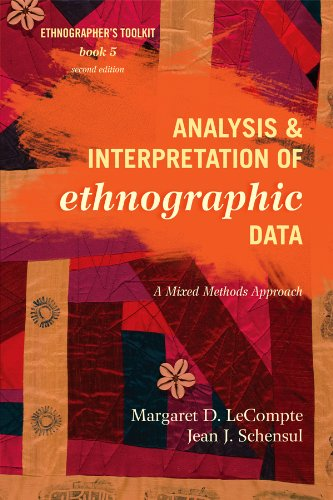 Download Analysis and Interpretation of Ethnographic Data: A Mixed Methods Approach (Ethnographer's Toolkit, Second Edition) Pdf