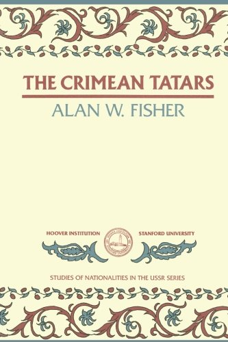 The Crimean Tatars (Hoover Institution Press Publication)
