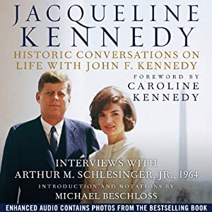 Jacqueline Kennedy: Historic Conversations on Life with John F. Kennedy Audiobook