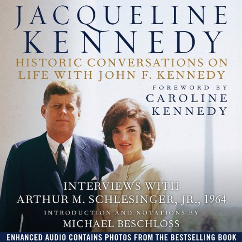 Jacqueline Kennedy: Historic Conversations on Life with John F. Kennedy Audiobook [Free Download by Trial] thumbnail