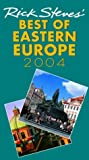Rick Steves' Best of Eastern Europe 2004, Rick Steves and Cameron M. Hewitt, 1566917387