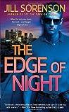 The Edge of Night, Jill Sorenson, 0553592637