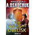 The Twilight Obelisk (Mirror World Book #4) LitRPG series