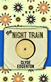 The Night Train (Platinum Readers Circle (Center Point))