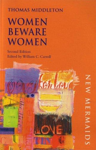 Women Beware Women (New Mermaid Series)